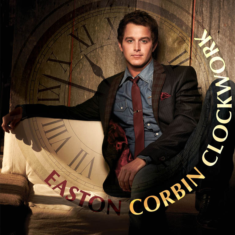 "EASTON CORBIN RELEASES ""CLOCKWORK"" TO COUNTRY RADIO"