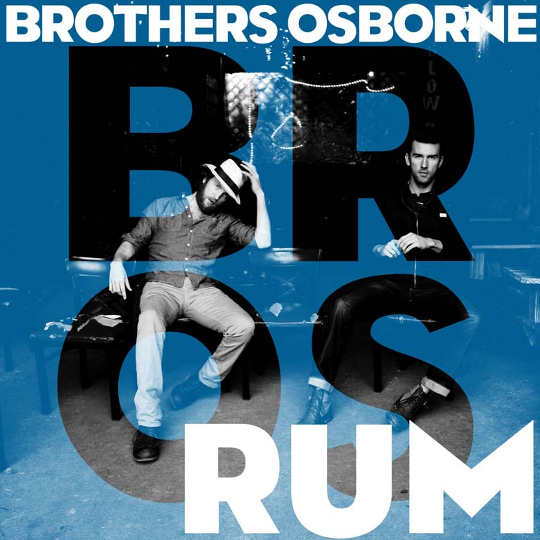"BROTHERS OSBORNE RELEASE NEW SINGLE ""RUM"""