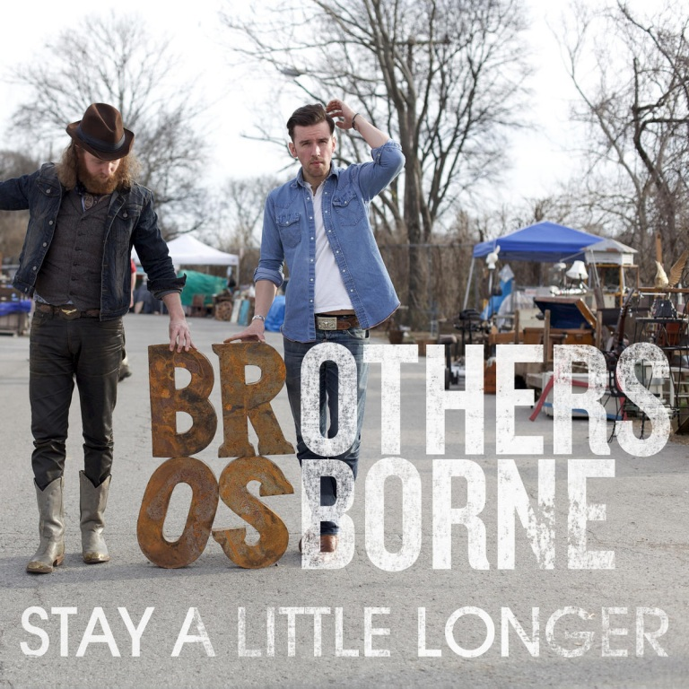 """STAY A LITTLE LONGER"" MAKES BROTHERS OSBORNE NO.1 MOST ADDED AT COUNTRY RADIO"