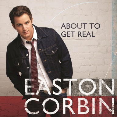 EASTON CORBIN'S ABOUT TO GET REAL DEBUTS NO. 1  ON BILLBOARD COUNTRY ALBUMS CHART