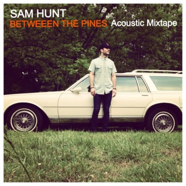 SAM HUNT REISSUES BETWEEN THE PINES TODAY ON ONE-YEAR ANNIVERSARY OF MONTEVALLO RELEASE