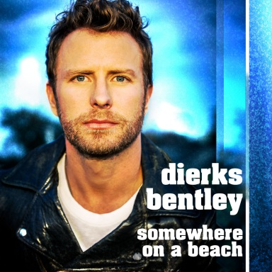"DIERKS BENTLEY LEADS WITH ""SOMEWHERE ON A BEACH""  AS FIRST SINGLE AND 2016 TOUR"
