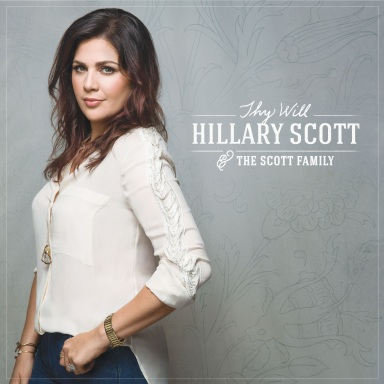 "LADY ANTEBELLUM'S HILLARY SCOTT REVEALS DEBUT SINGLE ""THY WILL""  OFF UPCOMING FAITH-BASED COLLECTION LOVE REMAINS"