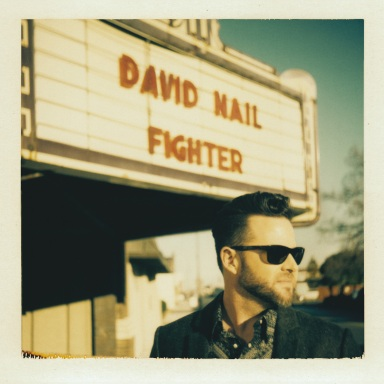"DAVID NAIL REVEALS TRACK LISTING  FOR FOURTH STUDIO ALBUM, FIGHTER – Features Top 20 Single ""Night's On Fire"""