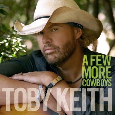 "Toby Keith Sending Fans, Radio ""A Few More Cowboys"""