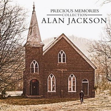 ALAN JACKSON TO RELEASE PRECIOUS MEMORIES COLLECTION  EXCLUSIVELY AT WALMART ON OCTOBER 28